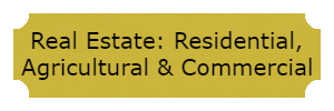 Real Estate: Residential, Agricultural & Commercial